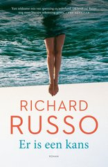 """Er is een kans"" door Richard Russo"
