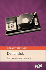 """De fanclub"" door Goran Tribuson"