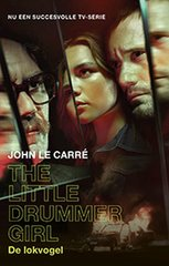 """The Little Drummer Girl"" door John le Carré"