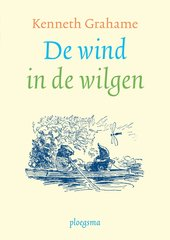 """De wind in de wilgen"" door Kenneth Grahame"