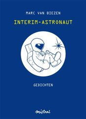 """Interim-astronaut"" door Marc van Biezen"