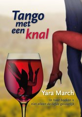 """Tango met een knal"" door Yara March"