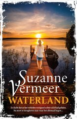 """Waterland"" door Suzanne Vermeer"