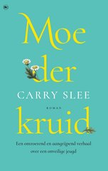 """Moederkruid"" door Carry Slee"