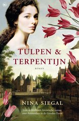 """Tulpen & terpentijn"" door Nina Siegal"