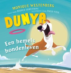 """Dunya"" door Monique Westenberg, Bianca Samethini"