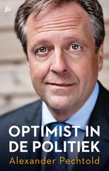 """Optimist in de politiek"" door Alexander Pechtold"
