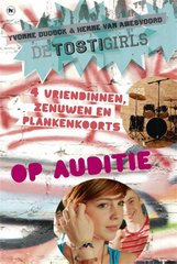 """De TostiGirls op auditie"" door Yvonne Dudock"