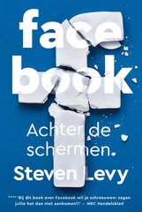 """Facebook"" door Steven Levy"