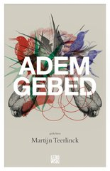 """Ademgebed"" door Martijn Teerlinck"