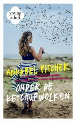 """Onder de ketchupwolken"" door Annabel Pitcher"