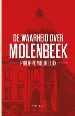 """De waarheid over Molenbeek"" door Philippe Moureaux"