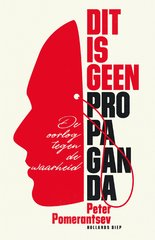 """Dit is geen propaganda"" door Peter Pomerantsev"
