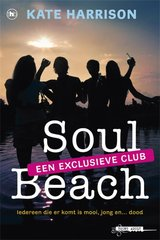 """Soul Beach een exlusieve club"" door Kate Harrison"