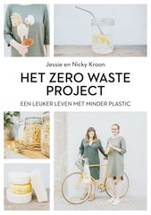 """Het Zero Waste Project"" door Jessie Kroon, Nicky Kroon"