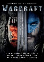 """Warcraft"" door Christie Golden"