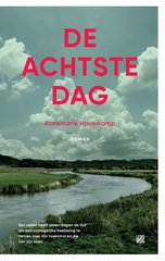 """De achtste dag"" door Annemarie Haverkamp"