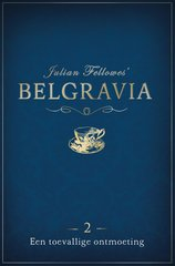 """Belgravia"" door Julian Fellowes"