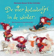 """De vier kaboutertjes in de winter"" door Marianne Busser, Ron Schröder"