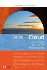 """Seize the Cloud"" door M. van den Berg, E. van Ommeren"