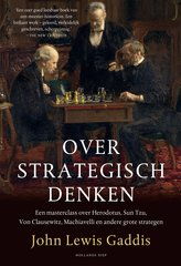 """Over strategisch denken"" door John Lewis Gaddis"