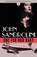 """""""One for Our Baby"""" door John Sandrolini"""