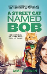 """A Street Cat Named Bob"" door James Bowen"