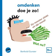 """Omdenken doe je zo"" door Berthold Gunster"