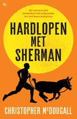 """Hardlopen met Sherman"" door Author Christopher McDougall"