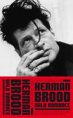 """Herman Brood - Wild Romance"" от Dany Lademacher"