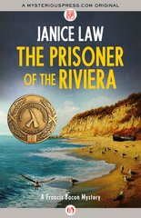 """""""The Prisoner of the Riviera"""" от Janice Law"""