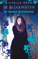 """De indigo bezwering"" door Richelle Mead"
