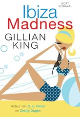 """Ibiza madness"" door Gillian King"