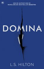 """Domina"" door Lisa Hilton"