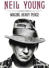 """Waging heavy peace"" door Neil Young"
