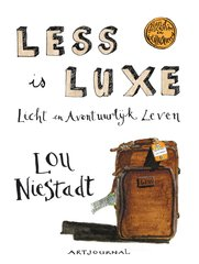 """Less is luxe"" door Lou Niestadt"