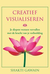 """Creatief visualiseren"" door Shakti Gawain"